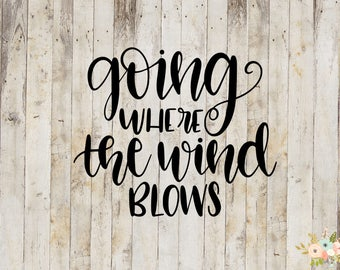 Going Where the Wind Blows Decal