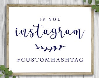 Custom Hashtag Wedding Sign - Made to Order | Printable | Instagram Sign | Emma Theme