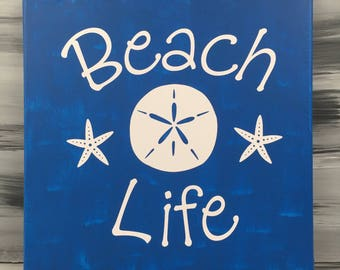 "Beach Picture - Beach Sign - Beach Life Picture with Sand Dollar and Star Fish - 12"" X 12"" Canvas with White Vinyl - Blue Sign"