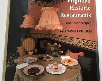 Vintage Cookbook, 1984 Virginia's Historic Restaurants,Old Recipes,Hardbound ED,Vintage Recipes,Gift for the Cook,Christmas Gift,Gift idea