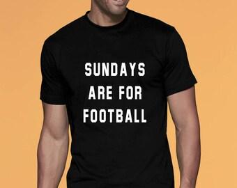 Sunday shirt Sunday tshirt Sundays are for Football Shirt Football tShirt Funny Sunday shirt Sunday shirts Women Men Kids