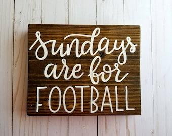 Sundays are for Football Sign | Wood Sign | Home Decor | Man Cave | Farmhouse | Fall