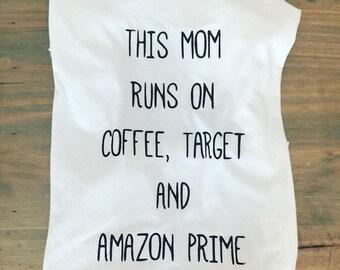 Women's Coffee, Target & Amazon Prime Tee