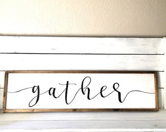 Gather Sign | Large Wood Sign | Farmhouse Style