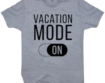 Vacation Mode On T-shirt Grey Tee Shirt Vacation Shirt Crewneck Shirt