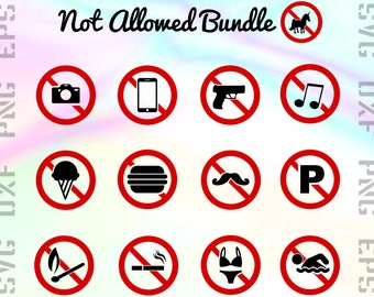 Not Allowed SVG Files - Not Allowed Sign Dxf Files - Not Allowed Clipart - Not Allowed Cricut Files - Svg, Dxf, Png, Eps Vectors