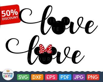 Love Wording Svg Disney Love Svg Mickey Minnie Designs cut file T-shirt Clip art Cricut downloads Silhouette dxf png eps pdf jpg Iron on svg