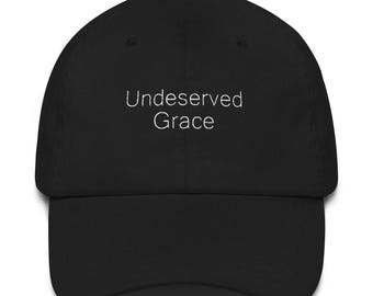 Undeserved Grace Embroidered Dad hat