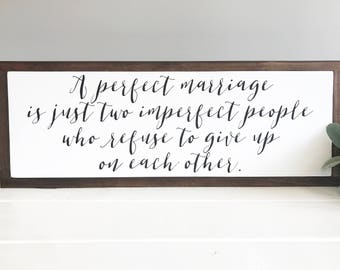 Perfect Marriage Sign 10x24""