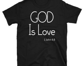 God Is Love - Unisex T-Shirt