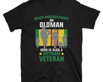 Never Underestimate An Old Man Vietnam Veteran T-Shirt