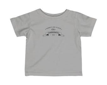 There's No Place Like Camberwell Infant T-Shirt