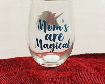 Stemless wine glass, wine glass for moms, moms are magical wine glass
