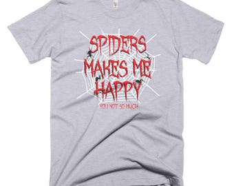 Spiders makes me happy 01 Short-Sleeve T-Shirt