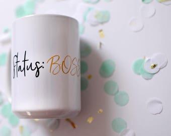 Boss Status coffee mug
