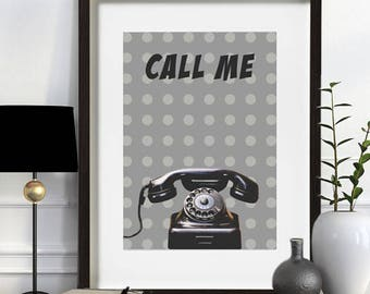 """CALL ME""""ilustration, affiche, art home decor, inkyet print, poster, print, telephone, vintage, gray, download, contemporary art, ink Art, Love, original"""