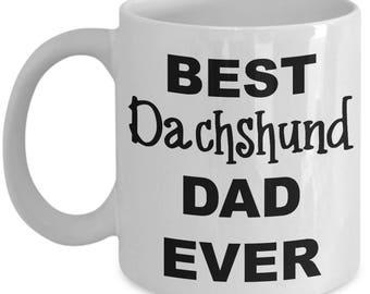 Daschund Mug - Best Dachshund Dad - Cute Dachshund Mug for Dachshund Lovers