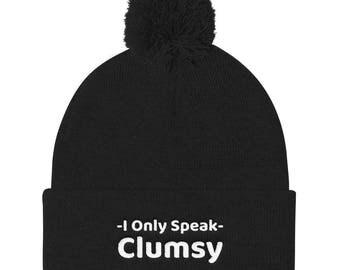 I only speak clumsy Pom Pom Knit Cap