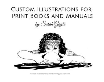 Custom Illustrations for Print Books and Manuals, original clip art, Black and White interior illustrations, illustrated text, artist 4 hire