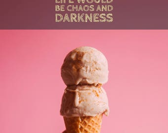 Ice Cream Chaos and Darkeness printable