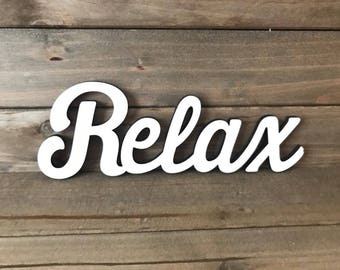 Relax Sign Etsy
