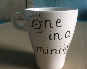 Hand made One in a Minion mug // Ideal Mother's Day, Valentine's or birthday gift //
