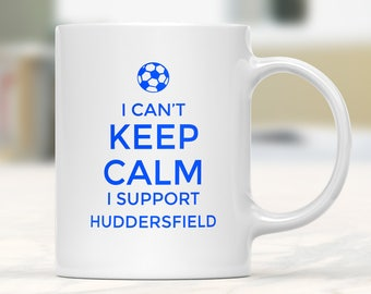 Huddersfield Supporter Mug, Football Gift Mug, Football Supporter Mug, Funny Football Mug, Football Fan Present, Football Team Lover