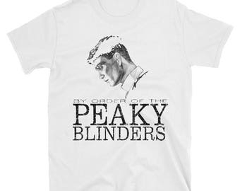 By Order Of The Peaky Blinders Shirt / Tommy Shelby Tshirt / Peaky Blinders Top / Peaky Blinder / tommy shelby Top / Peaky Blinder Tshirt /
