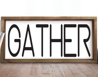 Gather Sign, Gather Wood Sign, Farmhouse Decor, Large Gather Sign, Large Wall Art, Living Room Rustic Wall Decor, Living Room Decor, Foyer