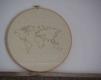 Adventures Are Forever World Map 10 Inch Hand Embroidered Hoop