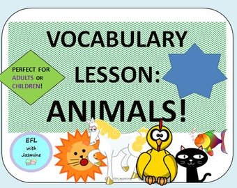ANIMAL VOCABULARY for Adults or Children