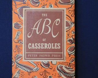 ABC of Casseroles, cookbook, vintage 1950's, dust jacket, FREE SHIPPING