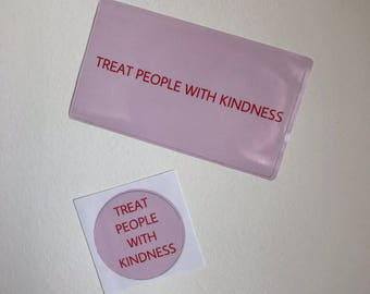 Treat People with Kindness Stickers