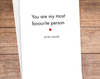 You Are My Most Favourite Person Card