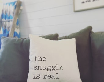 The snuggle is real pillow cover