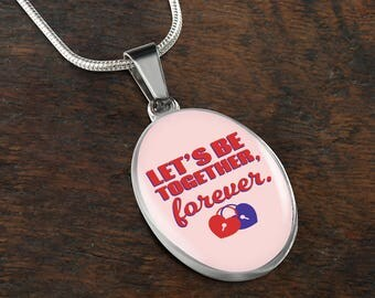 Let's Be Together Forever-Handmade Stainless Steel-oval pendant necklace-personalized jewelry-customized gift-love jewelry-jewelry for her