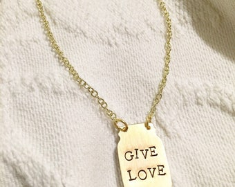GIVE LOVE handstamped brass mason jar necklace - Ready to Ship