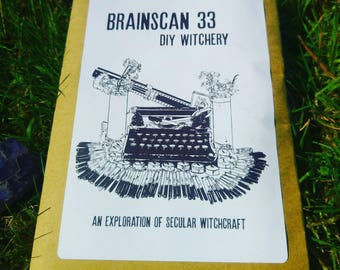 Brainscan Zine #33 DIY Witchery (An Exploration of Secular Witchcraft)