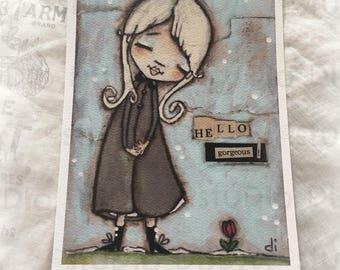New!  STUDIO DUDA ART mini print/frameable greeting card  on velvety bright paper - Hello Gorgeous - 5x7 print