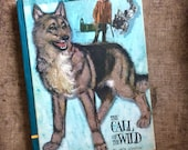 1968 Childrens Edition Call of the Wild by Jack London
