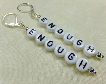ENOUGH Verticle Dangle Earrings Handcrafted with White Acrylic Letter Beads