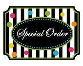 Special Order for Carol