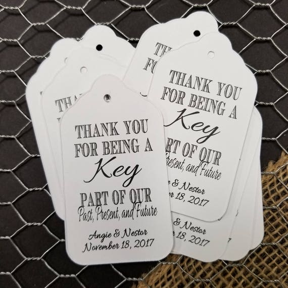 Thank you for being a Key part of our Past Present and Future favor tag LARGE Tags Personalize with names and date Choose your Quantity