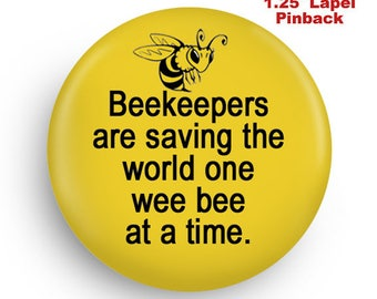 Gift for Beekeeper, Small Lapel Pinback