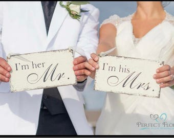 Wedding Chair Signs, I'm her MR and I'm his MRS, Bride and Groom, Wedding Signs, Mr. and Mrs. Chair Signs, Set of 2, 9 x 5
