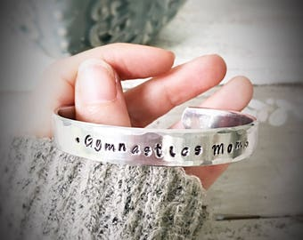 Gymnastics Mom - hand stamped cuff bracelet proud mom mom life mother of gymnast