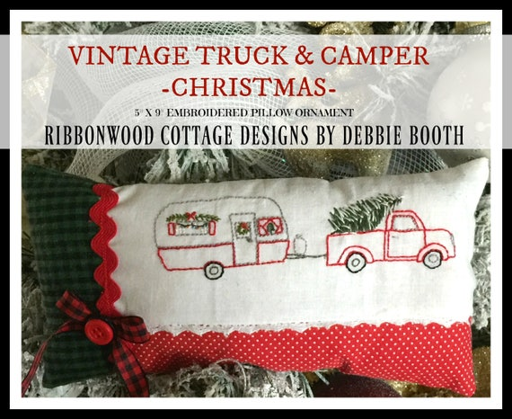 "Vintage Truck and Camper Trailer Christmas Embroidered Ornament Pillow - 5"" x 9"" PDF Pattern"
