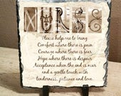 "Nurse Inspirational Letter Art 8""x8"" Slate, nurse gift, nursing school graduation, nurse inspirational, nurses prayer"
