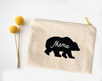 Mama Bear Cosmetic Bag, Pencil Case, Catch all bag, Mom to be gift, Baby shower gift, Gift for new mom, Mothers Day Gift, Cosmetic Case