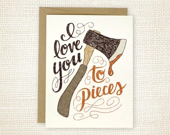 Anniversary Card, Love Card - I Love You to Pieces